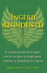 Ingerii Abundentei - Doreen Virtue Grant Virtue