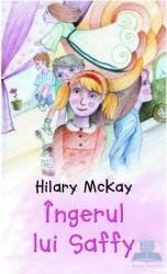 Ingerul lui Saffy - Hilary Mckay