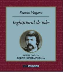 Inghititorul de tobe - Francisc Vinganu