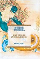 Ingineria interioara - Sadhguru Carti