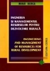 Ingineria Si Managementul Resurselor Pentru Dezvoltare Rurala - Mihai Berca Carti
