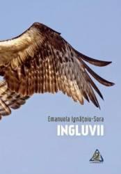 Ingluvii - Emanuela Ignatoiu-Sora