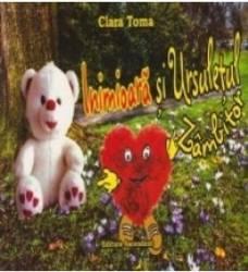 Inimioara si ursuletul zambitor - Clara Toma
