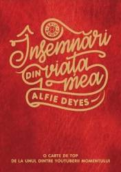 Insemnari din viata mea - Alfie Deyes