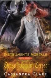 Instrumente mortale Vol. 6 Orasul focului ceresc - Cassandra Clare
