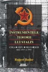 Instrumentele terorii lui Stalin - Rupert Butler