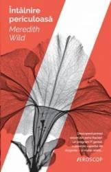 Intalnire periculoasa - Meredith Wild