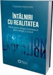 Intalniri cu realitatea - Alexandru-Corneliu Arion