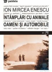 Intamplari cu animale - Ion Mircea Enescu