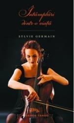 Intamplari dintr-o viata - Sylvie Germain