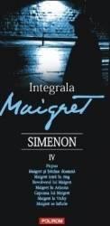 Integrala Maigret vol.4 - Georges Simenon