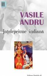 Intelepciune indiana - Vasile Andru Carti
