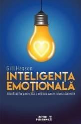 Inteligenta emotionala - Gill Jasson Carti