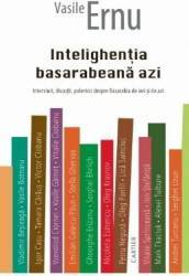 Intelighentia basarabeana azi - Vasile Ernu