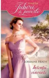 Intentii vinovate - Lorraine Heath Carti