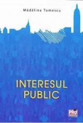 Interesul public - Madalina Tomescu