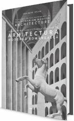 Interferente arhitecturale italiene in arhitectura moderna romaneasca - Luca Matei Stoian Carti