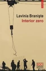 Interior zero - Lavinia Braniste Carti