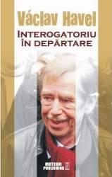 Interogatoriu In Departare - Vaclav Havel