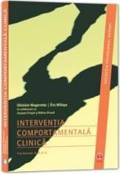 Interventia Comportamentala Clinica - Ghislain Magerotte Eric Willaye