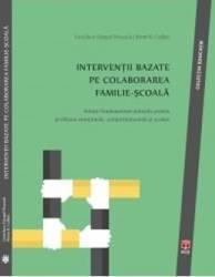 Interventii Bazate Pe Colaborarea FamiliE-Scoala - Gretchen Gimpel Peacock Brent R. Collet