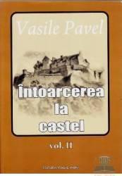 Intoarcerea la castel vol. 2 - Vasile Pavel