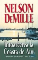 Intoarcerea la Coasta de Aur - Nelson Demille Carti
