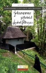 Intoarcerea Parintelui Andrei Patrascu - Alexandru Lascarov-Moldovanu Carti