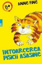 Intoarcerea pisicii asasine - Anne Fine