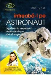 Intreaba-l pe astronaut - Tom Jones