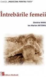 Intrebarile femeii - Dimitrie Nanu Ion Marian Antoniu