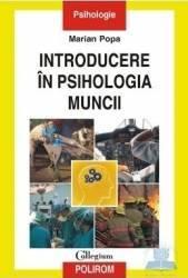 Introducere in psihologia muncii - Marian Popa Carti