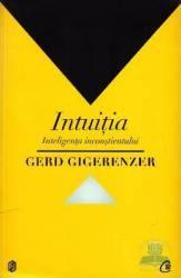 Intuitia - Gerd Gigerenzer