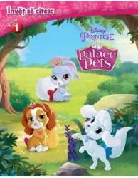 Invat sa citesc - Disney printese - Palace pets - Nivelul 1
