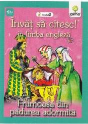 Invat sa citesc in limba engleza - Frumoasa din Padurea Adormita - Nivelul 2