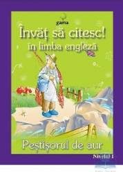 Invat sa citesc in limba engleza - Pestisorul de Aur - Nivelul 1