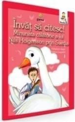 Invat sa citesc Minunata calatorie a lui Nils Holgersson prin Suedia. Adaptare dupa Selma Lagerlof - Nivelul 3 Carti