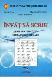 Invat sa scriu - Maria Voicu Maricica Dascalasu Getta Zamfiroiu
