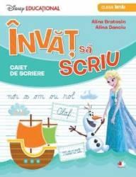 Invat Sa Scriu. Caiet De Scriere Cls 1 disney - Alina Bratosin Alina Danciu