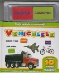 Invata jucandu-te cu magneti - Vehiculele