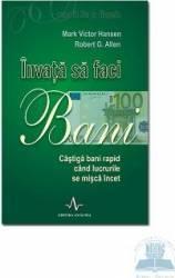 Invata sa faci bani - Mark Victor Hansen Carti