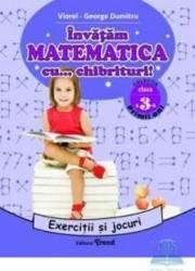 Invatam matematica cu... chibrituri Cls 3 - Exercitii si jocuri - Viorel-George Dumitru
