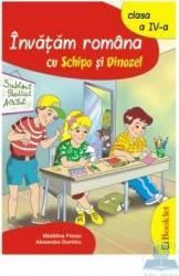 Invatam romana cu Schipo si Dinozel clasa 4 - Madalina Florea