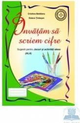 Invatam sa scriem cifre - Cristina Beldeanu Estera Tintesan