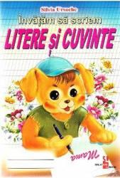 Invatam sa scriem litere si cuvinte - Silvia Ursache