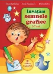 Invatam semnele grafice 5-7 ani - Elisabeta Martac