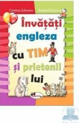 Invatati Engleza Cu Tim Si Prietenii Lui - Cristina Johnson