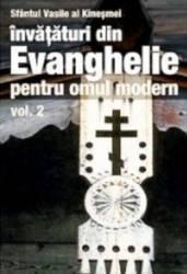 Invataturi din Evanghelie pentru omul modern vol.2 - Sfantul Vasile Al Kinesmei