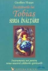 Invataturile lui Tobias Seria inaltarii - Geoffrey Hoppe
