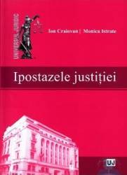 Ipostazele justitiei - Ion Craiovan Monica Istrate